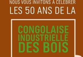 Congolaise Industrielle des Bois (CIB) celebrates its 50th anniversary