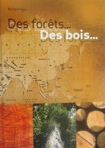 Des forêts... des bois...